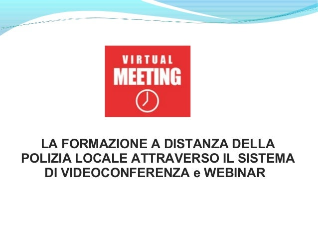 E learing e Webinar live Convention Polizia Locale Bologna 2014