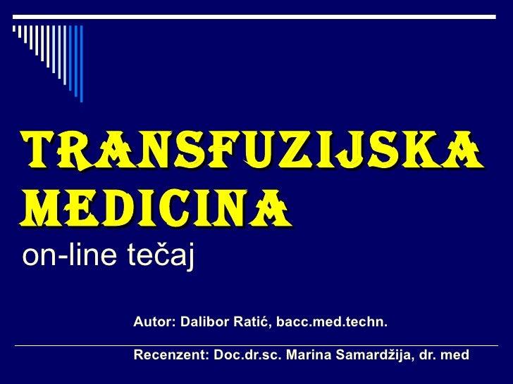 Transfuzijska medicina - online tečaj