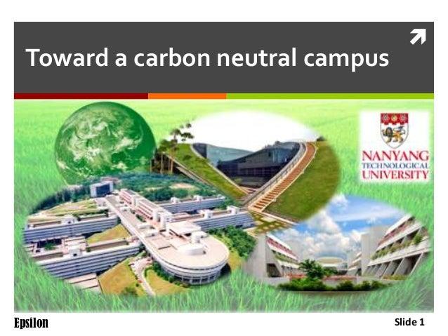 Toward a carbon neutral campus  Epsilon    Slide 1