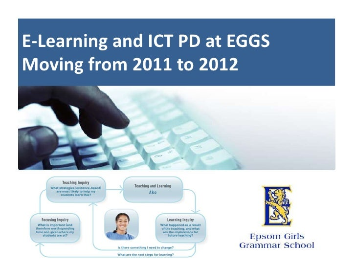 E-Learning and ICT PD at EGGSMoving from 2011 to 2012