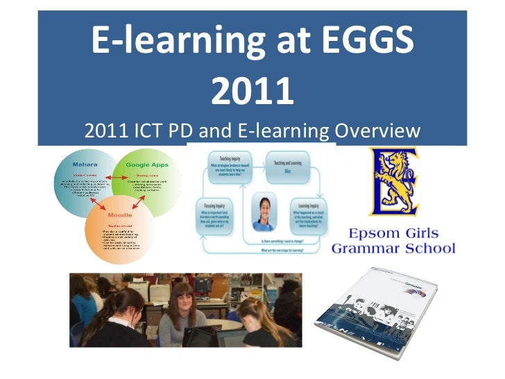 E-learning at EGGS 2011 2011 ICT PD and E-learning Overview