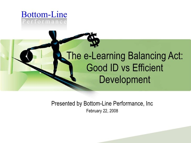 E-Learning Balancing Act: Good vs Efficient development-web_version092010