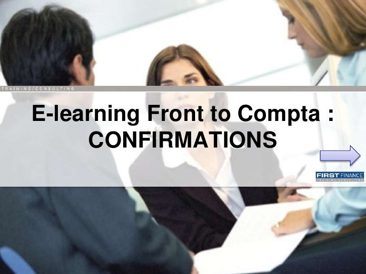 E-learning Front to Compta :      CONFIRMATIONS