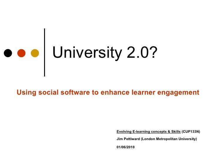 Evolving E-learning concepts & Skills  (CUP133N)    Jim Pettiward (London Metropolitan University)   01/06/2010 University...