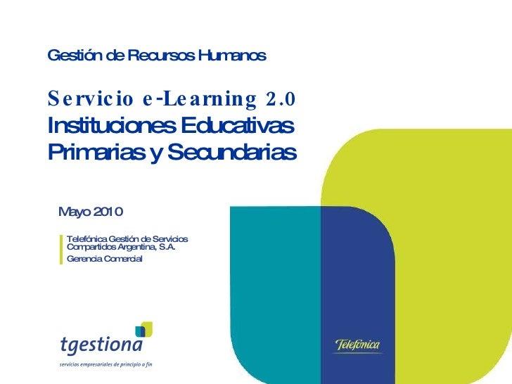 Mayo 2010 Telefónica Gestión de Servicios Compartidos Argentina, S.A. Gerencia Comercial Gestión de Recursos Humanos Servi...