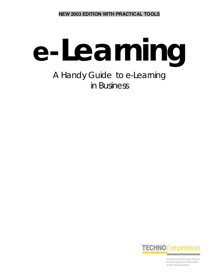 NEW 2003 EDITION WITH PRACTICAL TOOLSe-Learning A Handy Guide to e-Learning         in Business