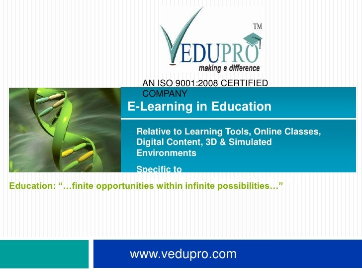 AN ISO 9001:2008 CERTIFIED                              COMPANY                          E-Learning in Education          ...