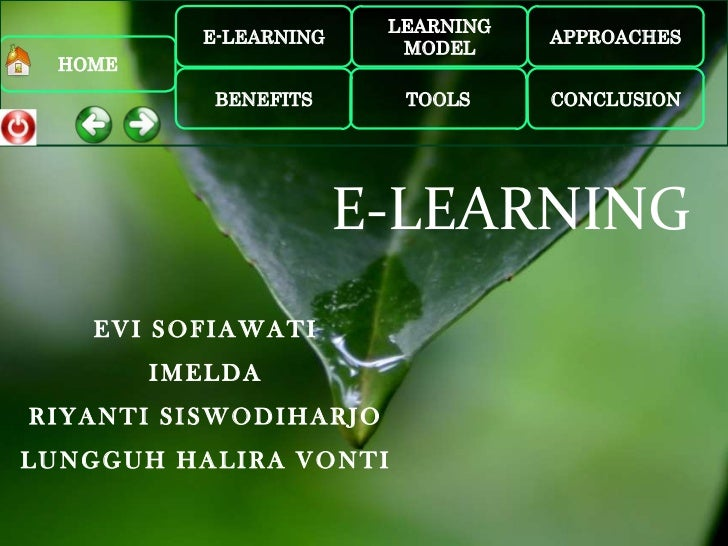 LEARNING           E-LEARNING               APPROACHES                          MODEL  HOME            BENEFITS      TOOLS...