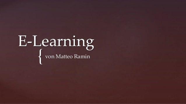 { E-Learning von Matteo Ramin