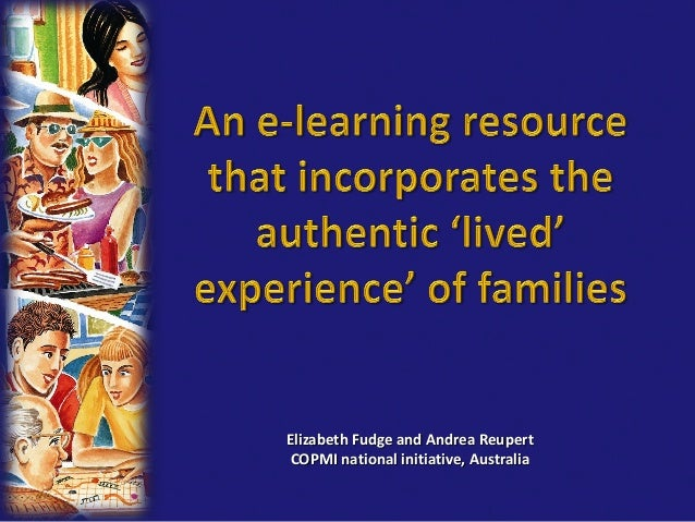 Elizabeth Fudge and Andrea Reupert COPMI national initiative, Australia