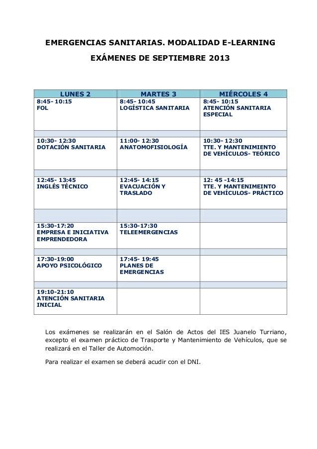 EMERGENCIAS SANITARIAS. MODALIDAD E-LEARNINGEXÁMENES DE SEPTIEMBRE 2013LUNES 2 MARTES 3 MIÉRCOLES 48:45- 10:15FOL8:45- 10:...