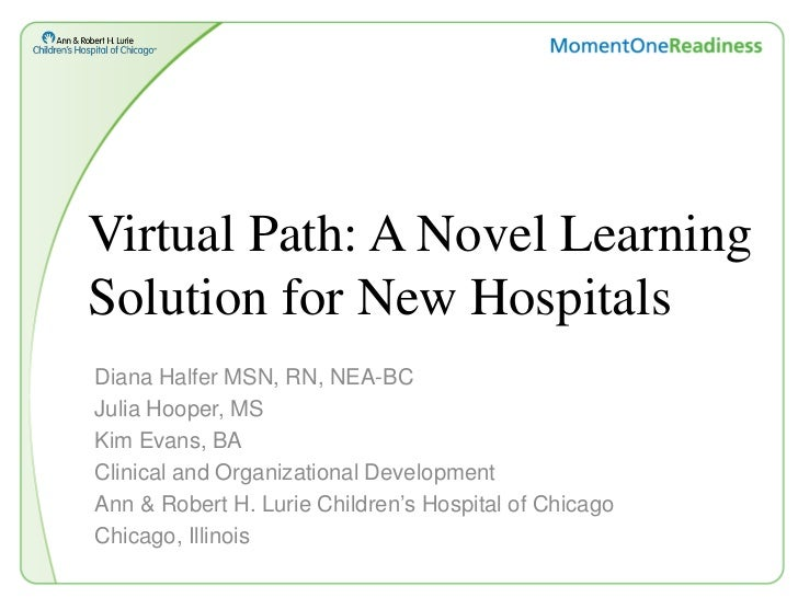 CETS 2012, Diana Halfer & Julia Hooper, handout for Virtual Path: A Novel Learning Solution for New Hospital Moves