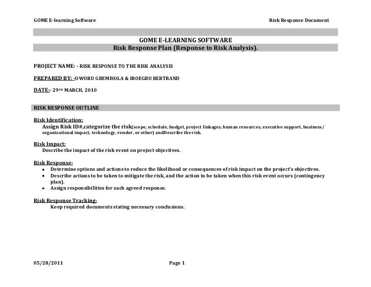 GOME E-LEARNING SOFTWARE<br />Risk Response Plan (Response to Risk Analysis).<br />PROJECT NAME: - RISK RESPONSE TO THE RI...