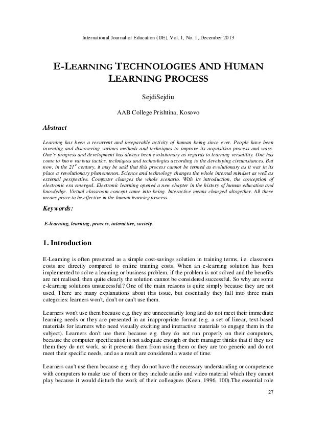 International Journal of Education (IJE), Vol. 1, No. 1, December 2013  E-LEARNING TECHNOLOGIES AND HUMAN LEARNING PROCESS...