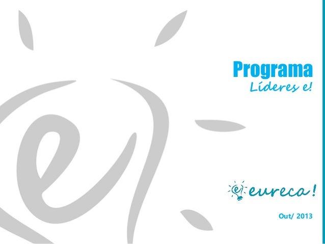 Programa Líderes e!  Out/ 2013