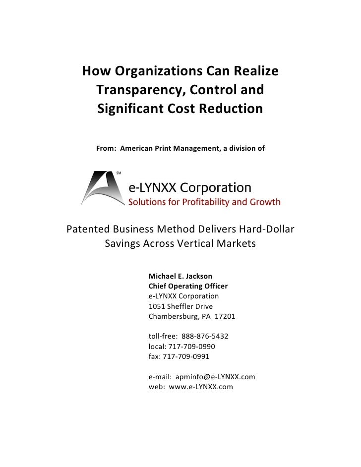 How Organizations Can Realize      Transparency, Control and      Significant Cost Reduction       From: American Print Ma...