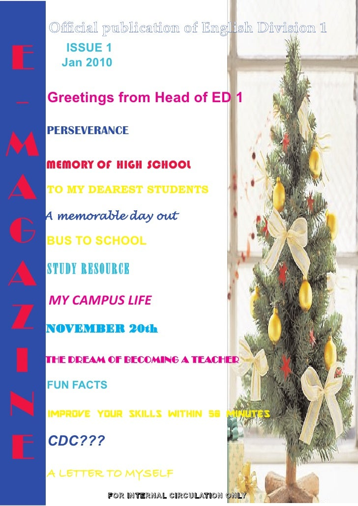 Official publication of English Division 1  E       ISSUE 1        Jan 2010   -   Greetings from Head of ED 1   M     PERSEV...