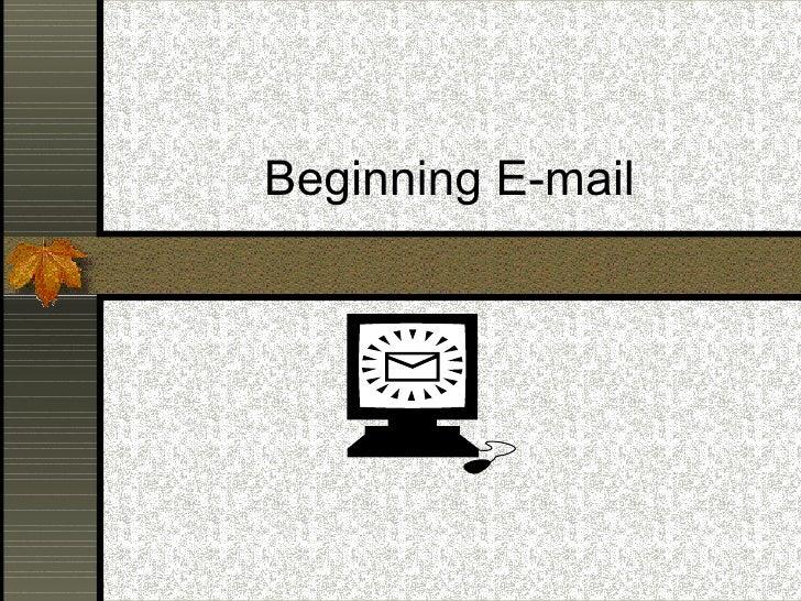 Beginning E-mail