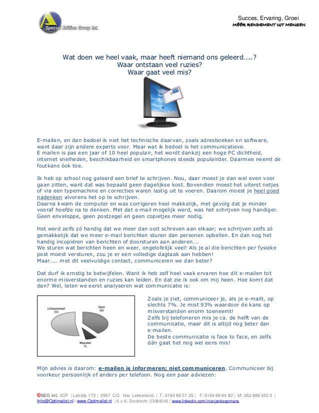 ©SEG int. VOF | Lekdijk 173 | 2957 CG Nw. Lekkerland. | T: 0184 68 57 25 | F: 0184 68 64 82 | M: 062 888 555 3 | Info@Opti...