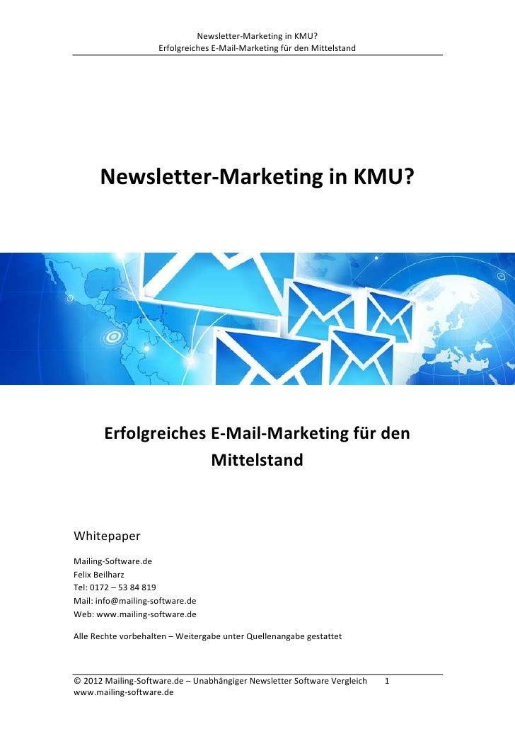 Newsletter-Marketing in KMU?                    Erfolgreiches E-Mail-Marketing für den Mittelstand      Newsletter-Marketi...