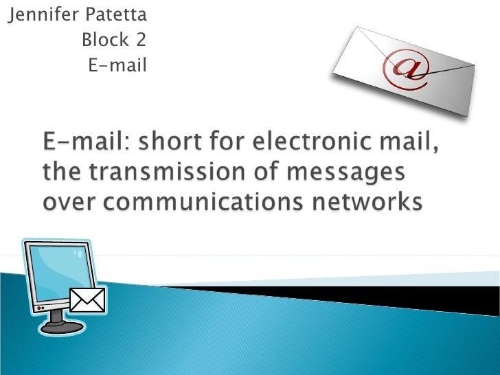 Jennifer Patetta Block 2 E-mail