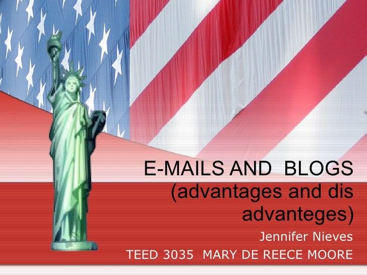 E Mails And  Blogs (Advantages And Dis Advanteges 2003