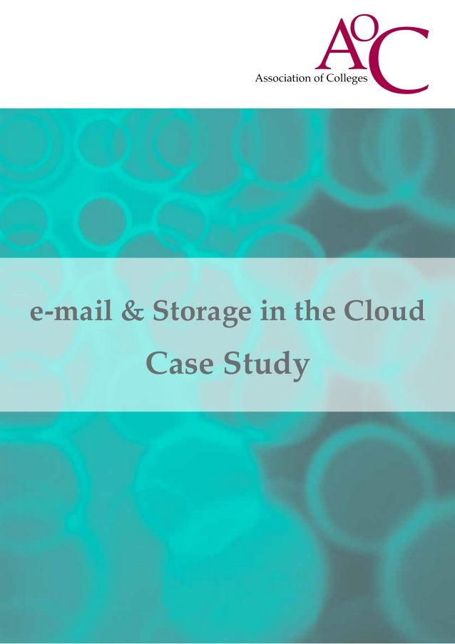 e-mail & Storage in the CloudCase Study