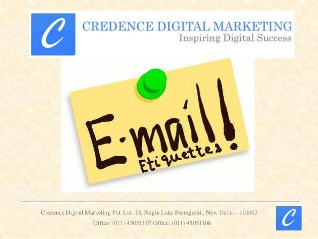 Credence Digital Marketing Pvt. Ltd. 18, Nagin Lake Peeragarhi , New Delhi – 110063 Office: (011) 45051107 Office: (011) 4...