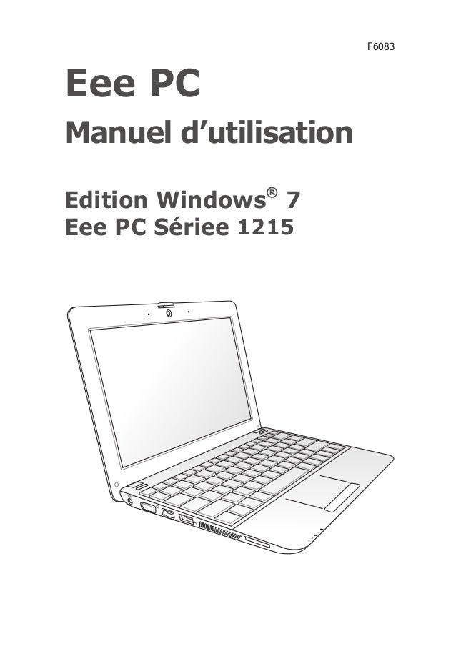Eee PC Manuel d'utilisation Edition Windows® 7 Eee PC Sériee 1215 F6083