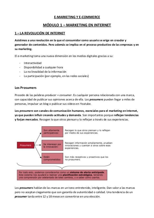 E-MARKETING Y E-COMMERCE MÓDULO 1 – MARKETING EN INTERNET 1 – LA REVOLUCIÓN DE INTERNET Asistimos a una revolución en la q...