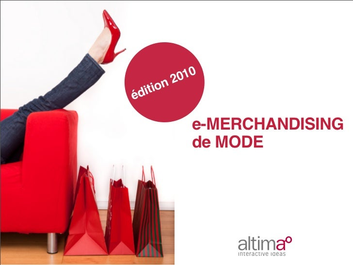 010      n2éditio          e-MERCHANDISING          de MODE