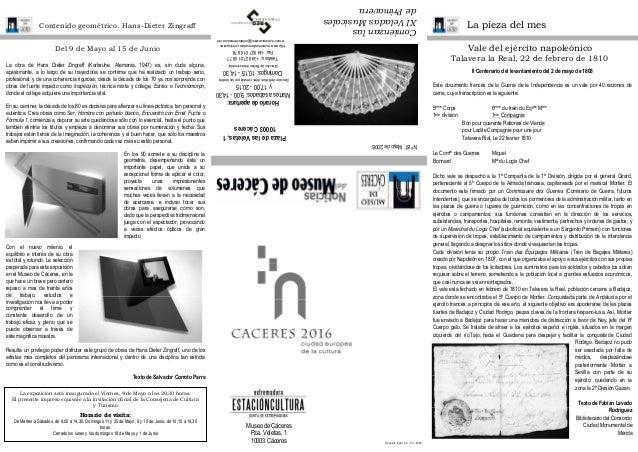 Museo de Cáceres Pza. Veletas, 1 10003 Cáceres Depósito legal: CC - 53 -2000 La pieza del mesContenido geométrico. Hans-Di...