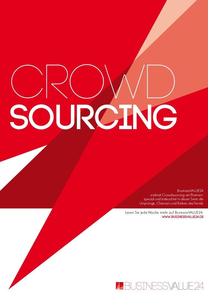 crowdsouRcing                                       BusinessVALUE24                    widmet Crowdsourcing ein Themen-   ...