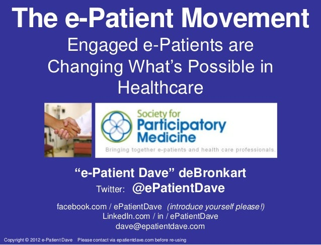 The e-Patient Movement                     Engaged e-Patients are                   Changing What's Possible in           ...