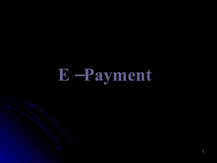 e payment Helpful information the new e-payment gateway provides facility of payment of multiple challans in single transaction any person having net banking facility in the designated bank can proceed for the payment of custom duty.