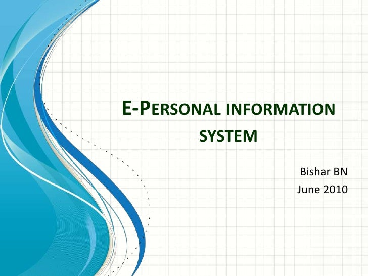E personal information system