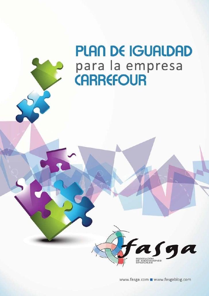 Plan de Igualdad para la empresa Carrefour           PLAN DE IGUALDAD HIPERMERCADOS CARREFOUR           (CENTROS COMERCIAL...