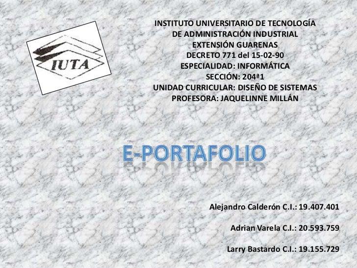 INSTITUTO UNIVERSITARIO DE TECNOLOGÍA    DE ADMINISTRACIÓN INDUSTRIAL         EXTENSIÓN GUARENAS        DECRETO 771 del 15...