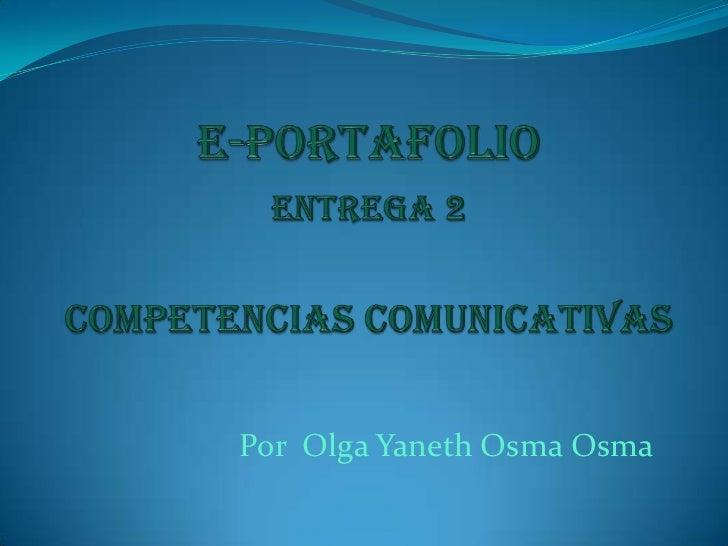 Por Olga Yaneth Osma Osma