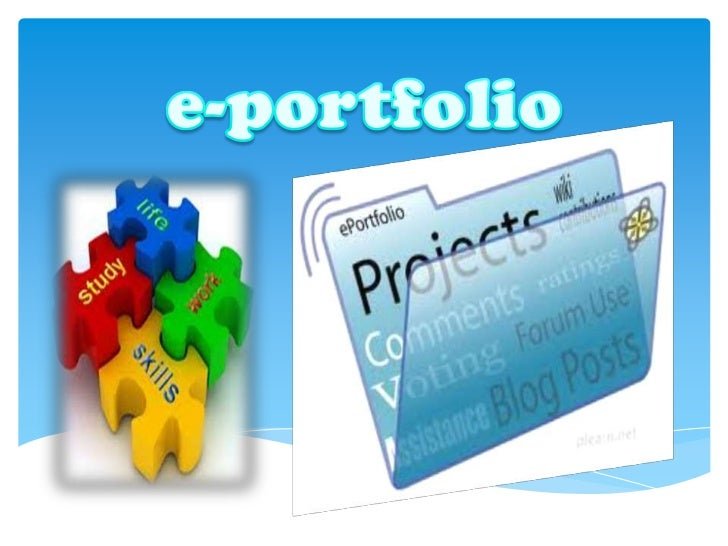 What is an e-portfolio?Is a collected of electronic evidence thatcan facilitate students reflection on theirown learning, ...
