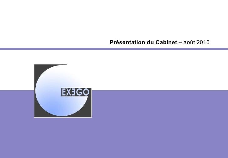 Présentation du Cabinet –  août 2010