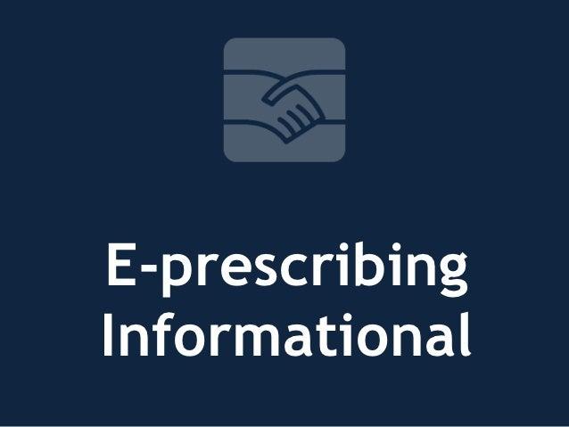 The E-prescribing Informational