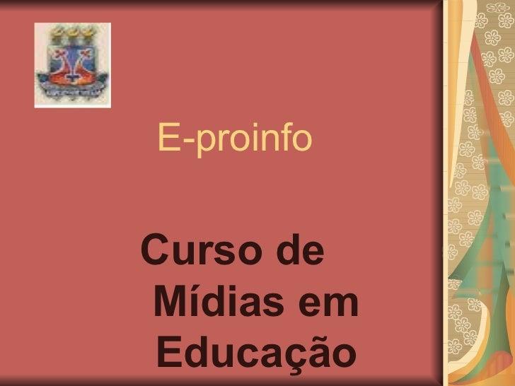 E-proinfo Curso de  Mídias em Educação