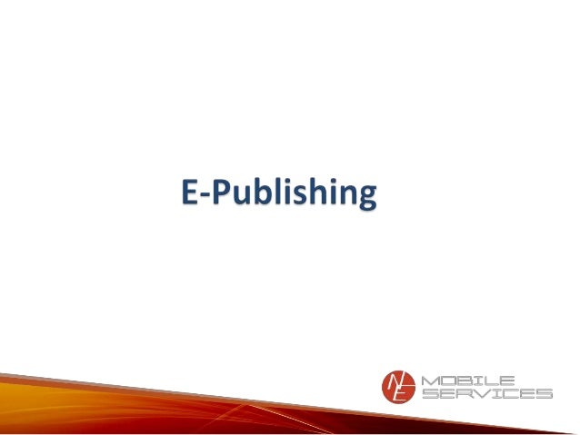 It focuses on:   •Introduction of publishing   •Process and workflow of e-publishing   •Global Market – India SWAT   •Self...
