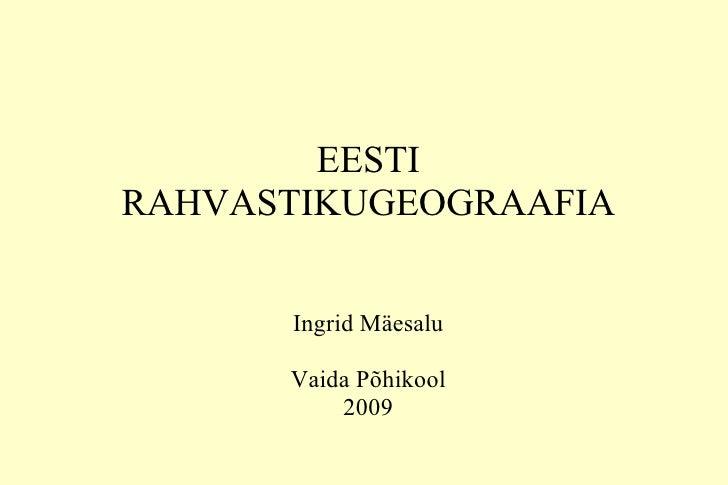 Eesti rahvastikugeograafia