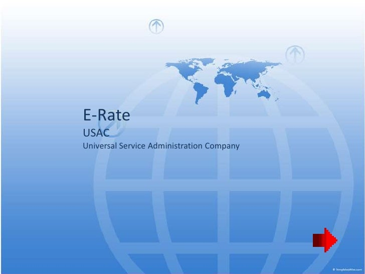 E-Rate USAC Universal Service Administration Company
