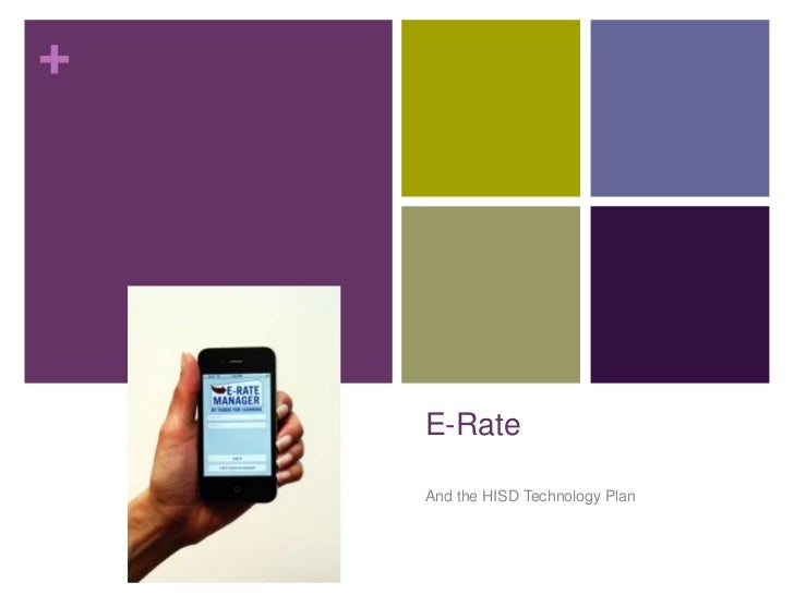 E-Rate<br />And the HISD Technology Plan<br />