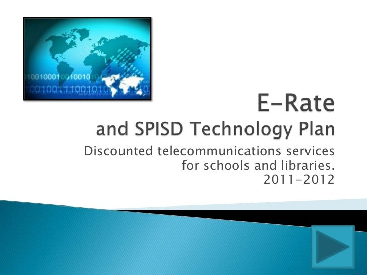 Discounted telecommunications services               for schools and libraries.                            2011-2012