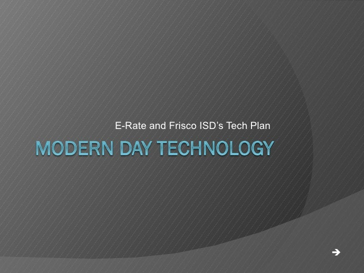 E-Rate and Frisco ISD's Tech Plan  