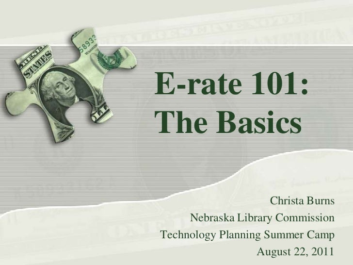 E-rate 101: The Basics (Burns)
